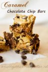Caramel Chocolate Chip Cookie Bars on Whisk Together